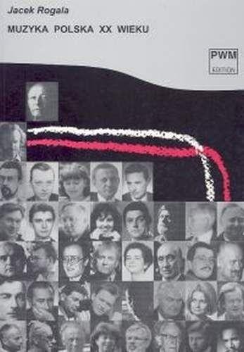 Okładka książki Muzyka polska XX wieku