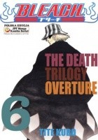 Bleach 6. The Death Trilogy Overture