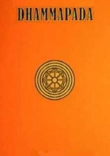 Okładka książki Dhammapada - Ścieżka Prawdy Buddy