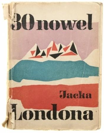 Okładka książki 30 nowel Jacka Londona