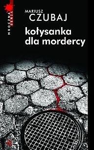 Okładka książki Kołysanka dla mordercy