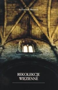 Okładka książki Rekolekcje więzienne