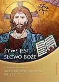 Okładka książki Żywe jest Słowo Boże. Homilie niedzielne i świąteczne. Rok A, B, C