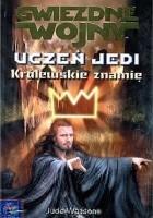 Uczeń Jedi: Królewskie znamię