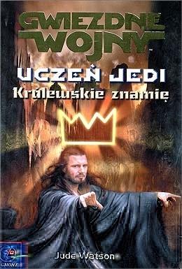 Okładka książki Uczeń Jedi: Królewskie znamię