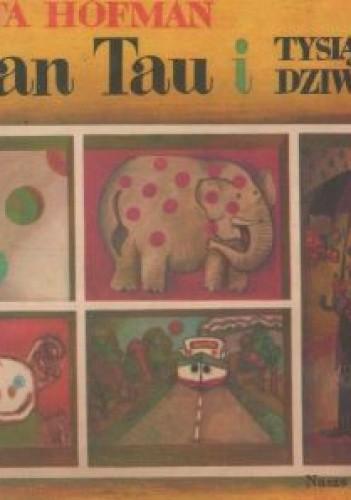 Okładka książki Pan Tau i tysiąc dziwów
