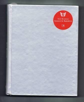 Okładka książki Anioły w Ameryce. Gejowska fantazja na motywach narodowych
