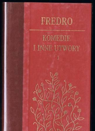 Okładka książki Komedie i inne utwory. Tom I