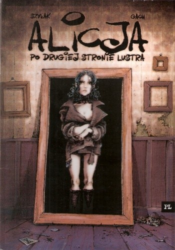 Okładka książki Alicja: po drugiej stronie lustra
