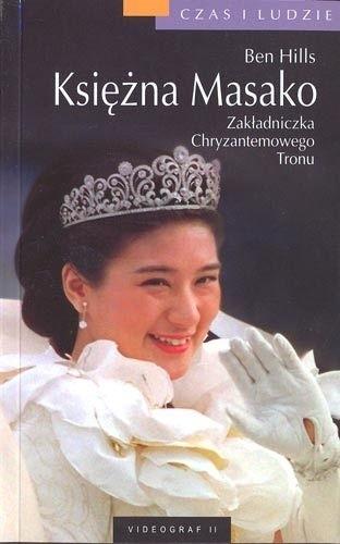 Okładka książki Księżna Masako. Zakładniczka Chryzantemowego Tronu