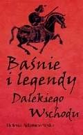 Okładka książki Baśnie i legendy Dalekiego Wschodu
