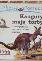 Ciekawe dlaczego kangury mają torby