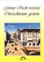 Okładka książki Górny Śląsk wczoraj - Oberschlesien gestern