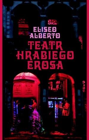 Okładka książki Teatr Hrabiego Erosa