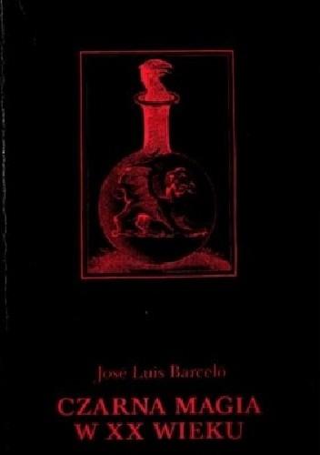 Okładka książki Czarna magia w XX wieku