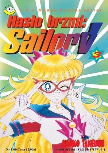 Okładka książki Hasło brzmi: Sailor V t. 3