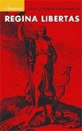 Okładka książki Regina libertas : wolność w polskiej myśli politycznej XVIII wieku