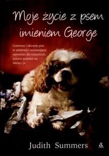 Okładka książki Moje życie z psem imieniem George