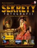 Okładka książki Sekrety fotografii okiem  Ricka Sammona