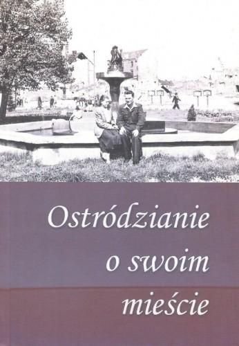 Okładka książki Ostródzianie o swoim mieście