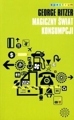 Okładka książki Magiczny świat konsumpcji