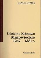 Udzielne Księstwo Mazowieckie 1247 - 1381 r.