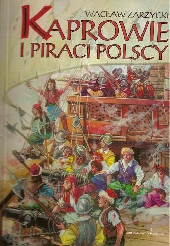 Okładka książki Kaprowie i piraci polscy