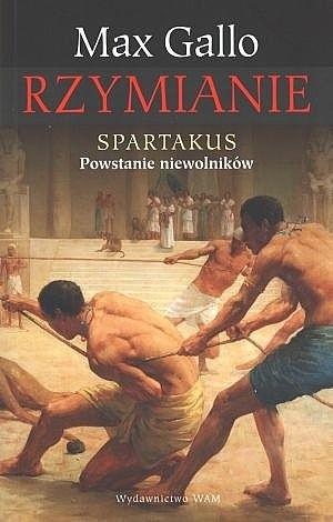 Okładka książki Spartakus. Powstanie niewolników.