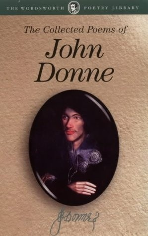 Okładka książki The Collected Poems of John Donne