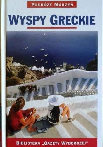 Okładka książki Wyspy greckie. Podróże marzeń