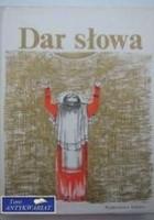 Dar Słowa. Ze starej literatury serbskiej