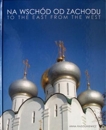 Okładka książki Na Wschód od Zachodu