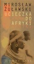 Okładka książki Ucieczka do Afryki