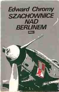 Okładka książki Szachownice nad Berlinem