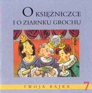 Okładka książki O księżniczce i o ziarnku grochu