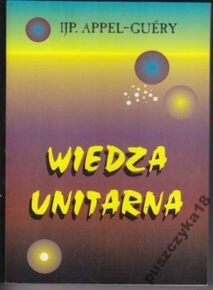 Okładka książki Wiedza unitarna wnętrza wszechświata