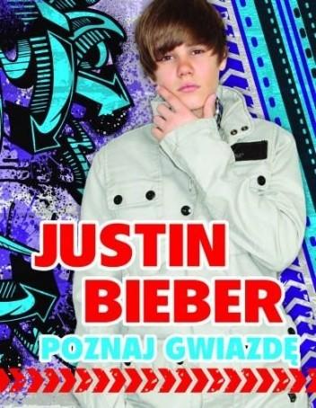 Okładka książki Justin Bieber. Poznaj gwiazdę