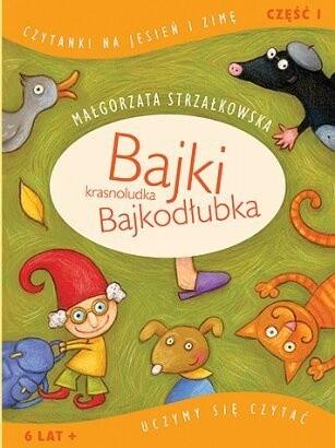 Okładka książki Bajki krasnoludka Bajkodłubka