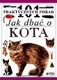 Okładka książki Jak dbać o kota - 101 praktycznych porad