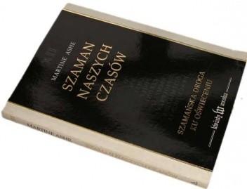 Okładka książki Szaman naszych czasów