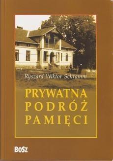 Okładka książki Prywatna podróż pamięci