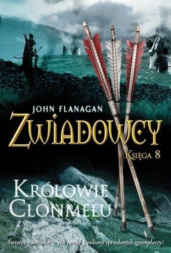 Okładka książki Zwiadowcy. Królowie Clonmelu