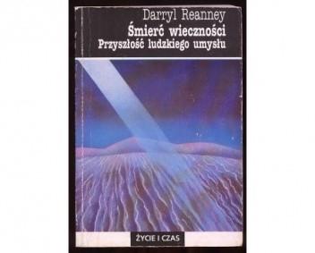 Okładka książki Śmierć wieczności : przyszłość ludzkiego umysłu