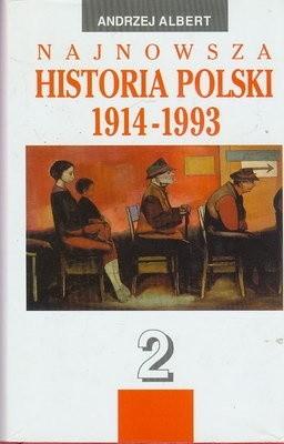 Okładka książki Najnowsza historia Polski 1914-1993 Tom 2