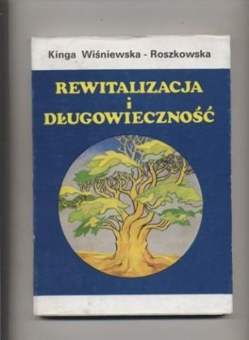 Okładka książki Rewitalizacja i długowieczność