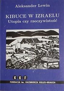 Okładka książki Kibuce w Izraelu. Utopia czy rzeczywistość