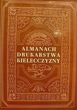 Okładka książki Almanach drukarstwa Kielecczyzny