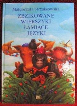 Okładka książki Zbzikowane wierszyki łamiące języki