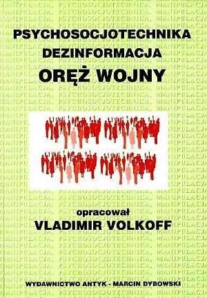 Okładka książki Psychosocjotechnika, dezinformacja - oręż wojny