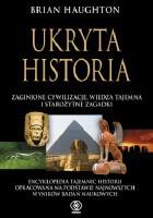Ukryta historia: zaginione cywilizacje, wiedza tajemna i starożytne zagadki